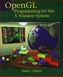 OpenGL Programming for the X Window System, Kilgard, Mark J., 0201483599