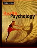 Health Psychology, Rice, Phillip L., 0534363598