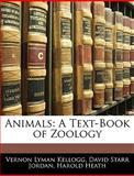 Animals, Vernon Lyman Kellogg and David Starr Jordan, 1143353595