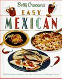 Betty Crocker's Easy Mexican Cooking, Betty Crocker Editors, 0028603591
