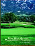 Best Golf Course Management Practices, McCarty, L. B., 013088359X