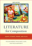 Literature for Composition : Essays, Stories, Poems, and Plays, Barnet, Sylvan and Burto, William, 0205743595