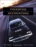 Financial Accounting : A Valuation Emphasis, Hughes, John S. and Ayres, Frances L., 0471203599