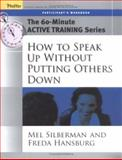 How to Speak up Without Putting Others Down 9780787973599