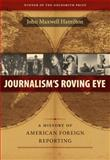 Journalism's Roving Eye 9780807143599