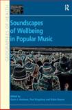 Medicinal Melodies : Places of Health and Wellbeing in Popular Music, Andrews, Gavin J. and Kingsbury, Paul, 1409443590