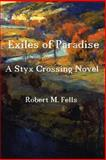 Exiles of Paradise, Robert Fells, 1497493595