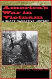 America's War in Vietnam : A Short Narrative History, Addington, Larry H., 0253213606