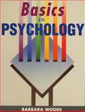 Basics in Psychology, Barbara Woods, 0340643609