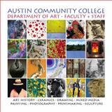 Austin Community College Art Department Faculty + Staff, , 0615413609
