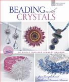Beading with Crystals, Katherine Duncan Aimone and Jean Campbell, 1454703601