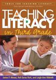 Teaching Literacy in Third Grade, Almasi, Janice F. and Garas-York, Keli, 1593853602