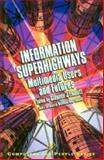 Information Superhighways 9780122383601