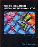 Teaching Social Studies in Middle and Secondary Schools, Martorella, Peter H., 0130203602