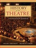 History of the Theatre, Brockett, Oscar G. and Hildy, Franklin J., 0205473601