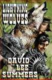 Lightning Wolves, David Summers, 0692253602