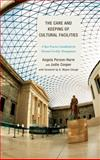 Care and Keeping of Cultural Facpb : A Best Practice Guidebook for Museum Facility Management, Cooper, Judie, 0759123608