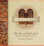 Children of Israel : The Story of Temple Israel Memphis, Tennessee: 1854-2004, Ringel, Judy G., 097594360X
