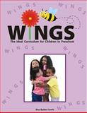 Wings : Second Edition: the Ideal Curriculum for Children in Preschool, Batten Lewis, Bisa, 0982873603