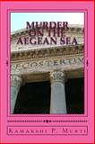 Murder on the Aegean Sea, Kamakshi Murti, 1493543601