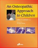 An Osteopathic Approach to Children, Carreiro, Jane, 0443063605