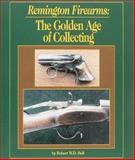 Remington Firearms, Robert W. D. Ball, 0873413601