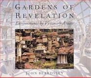 Gardens of Revelation : Environments by Visionary Artists, Beardsley, John, 1558593608