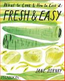 Fresh and Easy, Jane Hornby, 0714863602