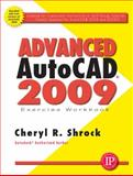 Exercise Workbook for Advanced Autocad 2009, Shrock, Cheryl, 0831133600