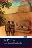 A Porca, José Machado, 1495363600