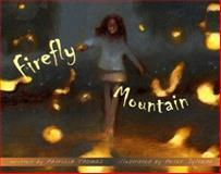 Firefly Mountain, Patricia Thomas, 1561453609