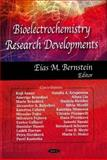 Bioelectrochemistry Research Developments, Bernstein, Eias M., 1604563605