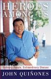 Heroes among Us, John Quinones, 0061733601