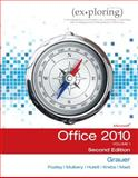 Exploring Microsoft Office 2010, Volume 1, Grauer, Robert and Poatsy, Mary Anne S., 0132873605