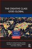 The Creative Class Goes Global, , 0415633605
