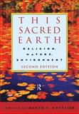 This Sacred Earth, Roger S. Gottlieb, 0415943604