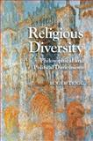 Religious Diversity : Philosophical and Political Dimensions, Trigg, Roger, 1107023602