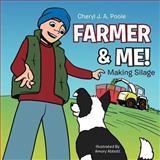 Farmer and Me!, Cheryl J. A. Poole, 1477223606