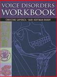 Voice Disorders Workbook, Sapienza, Christine and Hoffman Rubby, Bari, 1597563609