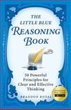 The Little Blue Reasoning Book, Brandon Royal, 1897393601