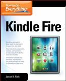 Kindle Fire, Jason Rich, 0071793607
