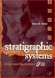 Stratigraphic Systems : Origin and Application, Glenn S. Visher, 0127223606