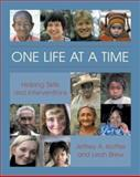 One Life at a Time, Jeffrey A. Kottler and Leah M. Brew, 0415933609