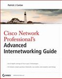 Cisco Network Professional's Advanced Internetworking Guide, Patrick J. Conlan, 0470383607