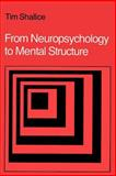From Neuropsychology to Mental Structure, Shallice, Tim, 0521313600