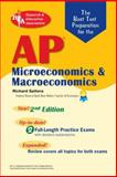 AP Microeconomics and Macroeconomics Exams : The Best Test Preparation, Sattora, Richard, 0738603600