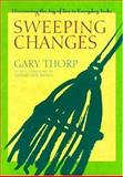 Sweeping Changes, Gary Thorp, 0802713602