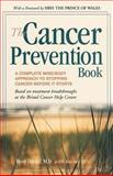 The Cancer Prevention Book, Rosy Daniel and Rachel Ellis, 0897933605