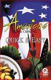 America's Home Cooking-Quick and Easy : Quick and Easy, , 0976993600