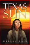 Texas Sun, Marsha Bain, 1483603601